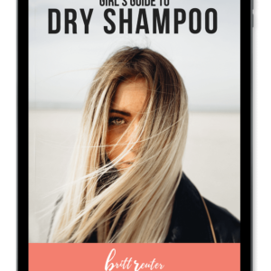 girl's guide to dry shampoo